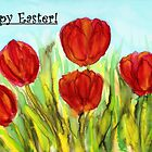 Easter Greetings - Red Tulips by Caroline  Lembke