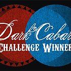 Dark Cabaret - Challenge Winner by Majikcorpse