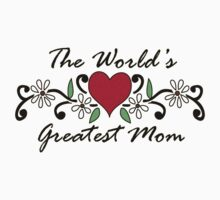The World's Greatest Mom by red addiction