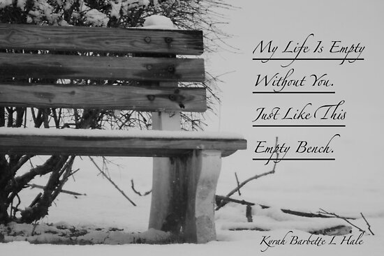 Empty Bench by DreamCatcher/ Kyrah Barbette L Hale