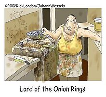 Lord Of The Onion RIngs by Londons Times Cartoons by Rick  London