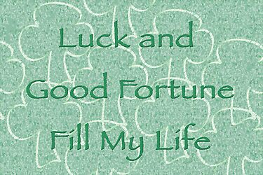Luck and Good Fortune by Kelly Gammon
