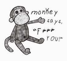You've Upset the Monkey! (censored) by funkmunky