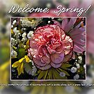 Welcome, Spring! by Greeting Cards by Tracy DeVore