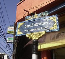Street Sign in Chaing Mai, Thailand. by Mywildscapepics