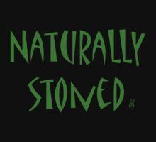 Naturally stoned by Hannah Fenton-Williams