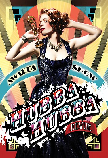 Awards Show Poster for Hubba Hubba Revue by caseycastille