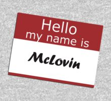 Hello my name is Mclovin by red addiction