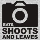 Eats, Shoots &amp; Leaves... by Naf4d
