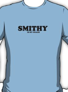 Smithy is my Coach T-Shirt