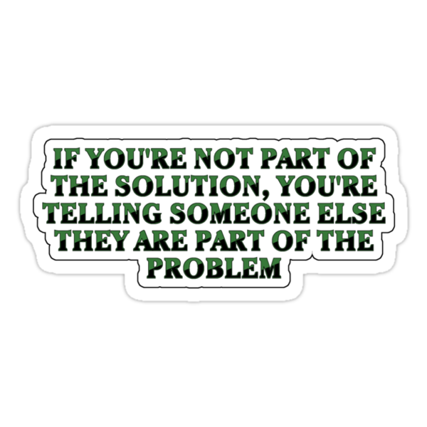 I am not the problem by Octochimp Designs