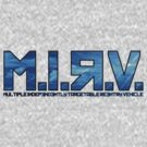 M.I.R.V. by TGIGreeny