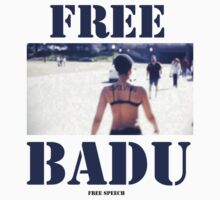 FREE BADU free speech by vagnerwhitehead