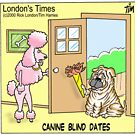 Canine Blind Dates: Londons Times Cartoons by Rick  London
