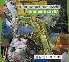 iL FuTuRo Nei Tuoi oCCHi by Enzo Correnti