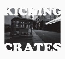 KICKING CRATES 2 by Greg Tippett