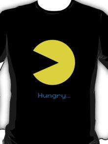 Hungry!!! T-Shirt