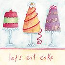 Let's eat cake by Susan Mitchell