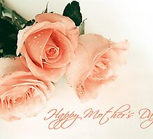 Roses for Mom by Anaa