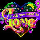 All You Need by RainbowGraphix