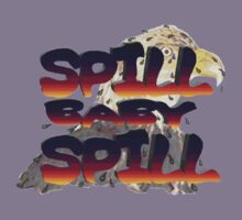 Spill Baby Spill by artbyjehf