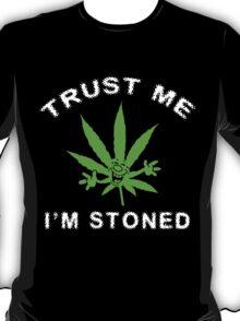 Very Funny Stoned Marijuana T-Shirt