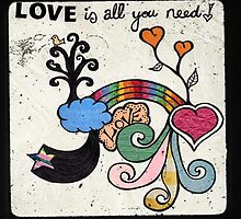 Love is All You Need by Pip Gerard