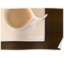 il caffè Poster