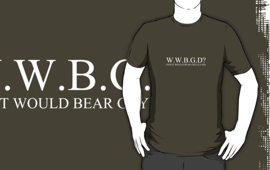 W.W.B.G.D? (white) by someguynamedmic
