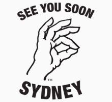 See You Soon Sydney by maccadacca