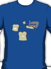 I don't wanna be toast!!! T-Shirt