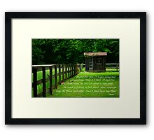 There Is A Field Framed Print