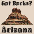 Got Rocks?  Arizona by Paul Gitto