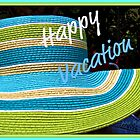 Happy Vacation by June Holbrook
