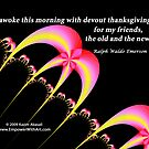Devout Thanksgiving for my Friends by Kazim Abasali
