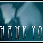 Thank You by susan stone
