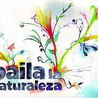 Baila La Naturaleza by Jorge Letona