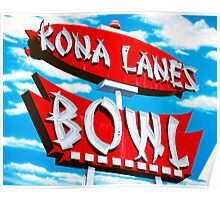 Kona Lanes Bowling Alley Retro Neon Sign Poster