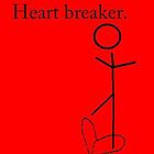 heart breaker by Amanda Huggins