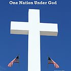 One Nation Under God, Lest We Forget! by Linda Jackson