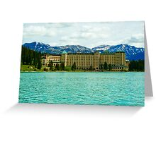 Chateau Lake Louise Greeting Card