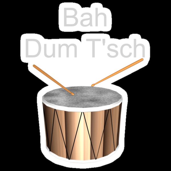 Ba Dum T'sch by Ry Bowie-Woodham