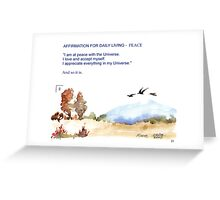 Affirmation for Daily Living - Peace Greeting Card