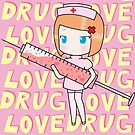 You're love is my drug by HappyApple