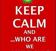Keep Calm BP by Peter Simpson