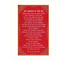 Paradox of our age Art Print