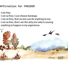 Affirmation for FREEDOM by Maree  Clarkson