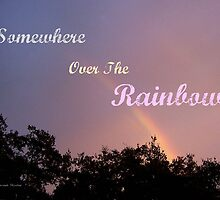 Over the Rainbow by June Holbrook