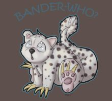 Bander-who? by e-Rin