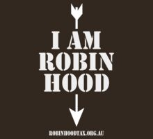 I am Robin Hood by morepraxis